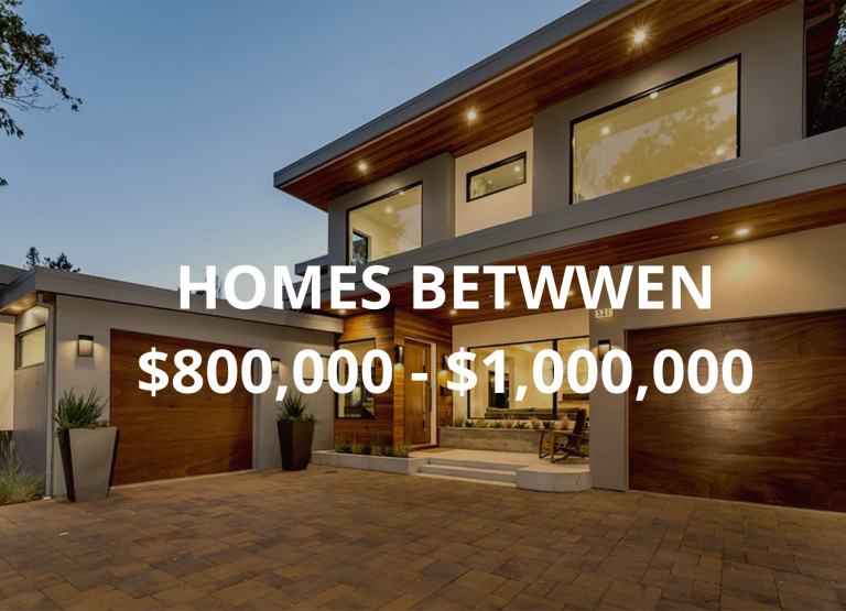 homes for sale in the $800,000 to $1,000,000